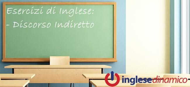 Esercizi Sul Discorso Indiretto Inglese