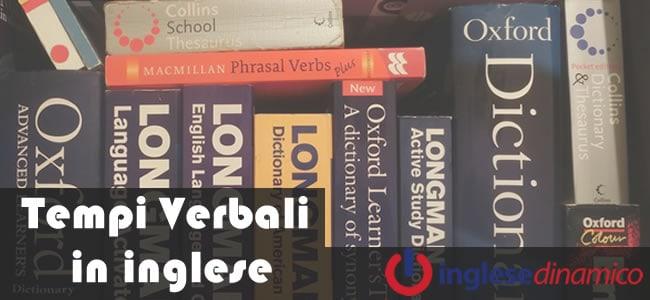 Tempi Verbali In Inglese