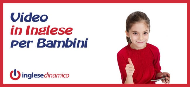 Video In Inglese Per Bambini