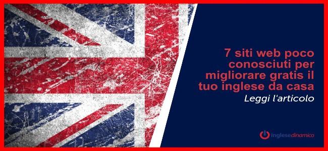 7 siti web poco conosciuti per migliorare gratis il tuo inglese da casa