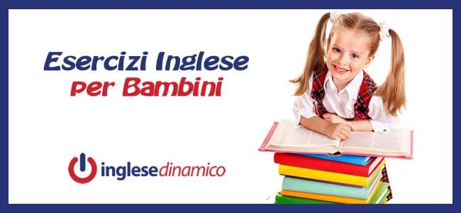 Esercizi Inglese Per Bambini: Le Migliori Risorse