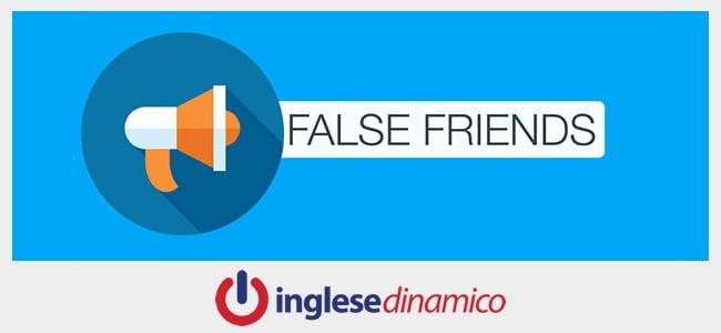 Falsi Amici In Inglese: False Friends