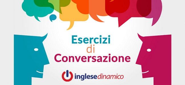 Esercizi Di Conversazione In Inglese