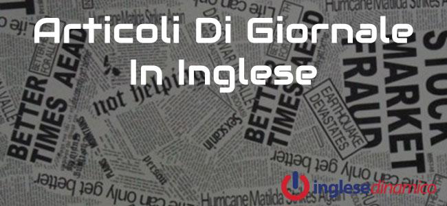Un Articolo Di Giornale In Inglese Al Giorno Inglese Dinamico