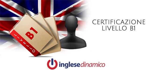 Certificazione B1 Inglese: Cos'è e Come Raggiungerla