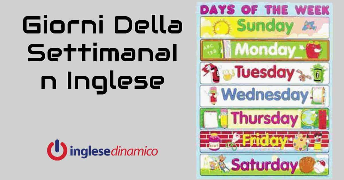 Giorni Della Settimana In Inglese Scopriamoli Inglese