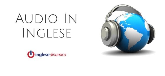 Audio In Inglese: Le Migliori Risorse
