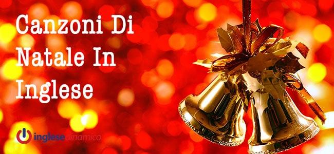 Canzoni Di Natale In Inglese: Le Più Belle